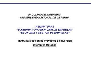 FACULTAD DE INGENIERIA UNIVERSIDAD NACIONAL DE LA PAMPA ASIGNATURAS