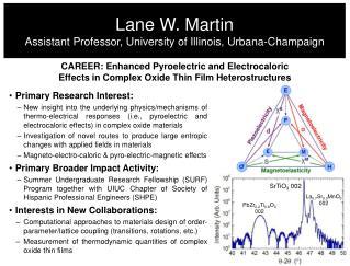 Lane W. Martin Assistant Professor, University of Illinois, Urbana-Champaign