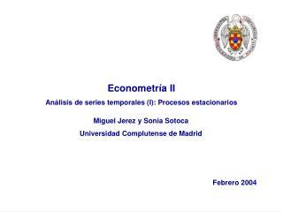 Econometría II Análisis de series temporales (I): Procesos estacionarios