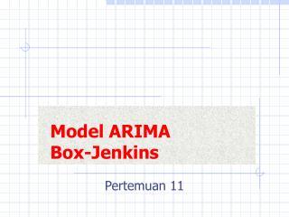 Model ARIMA  Box-Jenkins