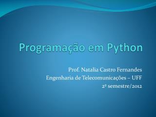 Programa��o  em  Python