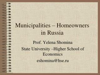 Municipalities – Homeowners  in Russia