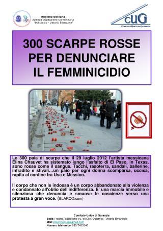 300 SCARPE ROSSE PER DENUNCIARE  IL FEMMINICIDIO