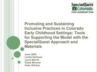 Promoting and Sustaining Inclusive Practices in Colorado Early Childhood Settings: Tools for Supporting the Model with t