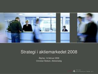 Strategi i aktiemarkedet 2008