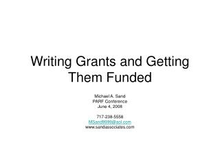 Writing Grants and Getting Them Funded