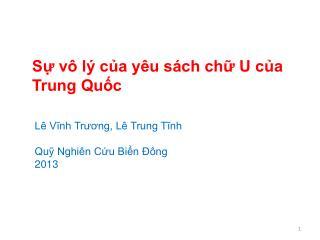 Sự vô lý của yêu sách chữ U của Trung Quốc