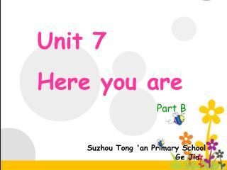 Suzhou Tong 'an Primary School                            Ge Jia