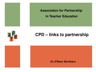 Association for Partnership  in Teacher Education