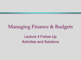 Managing Finance & Budgets