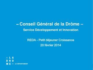 Conseil Général de la Drôme –  Service Développement et Innovation