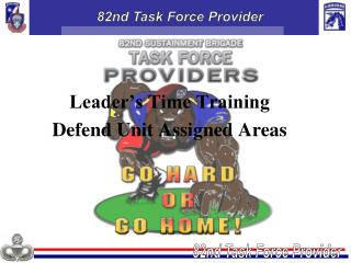 Leader's Time Training Defend Unit Assigned Areas
