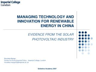 MANAGING TECHNOLOGY AND INNOVATION FOR RENEWABLE ENERGY IN CHINA