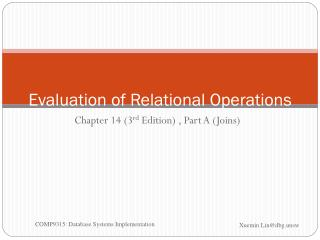 Evaluation of Relational Operations