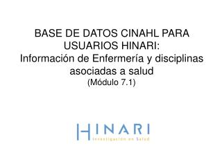 BASE DE DATOS CINAHL PARA USUARIOS HINARI: