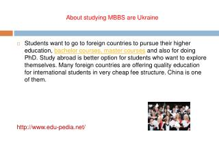 About studying MBBS are Ukraine