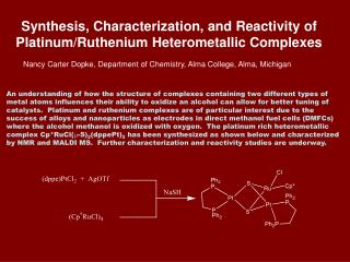 Synthesis, Characterization, and Reactivity of Platinum/Ruthenium Heterometallic Complexes