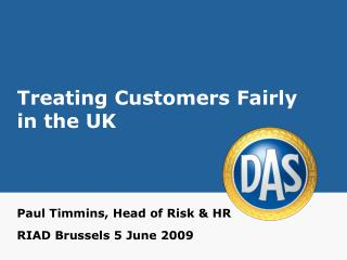 Treating Customers Fairly in the UK