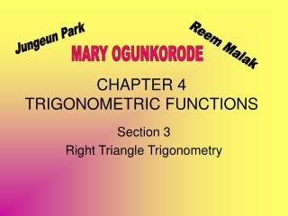 CHAPTER 4 TRIGONOMETRIC FUNCTIONS