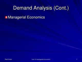 Demand Analysis (Cont.)