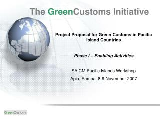 Project Proposal for Green Customs in Pacific Island Countries Phase I – Enabling Activities
