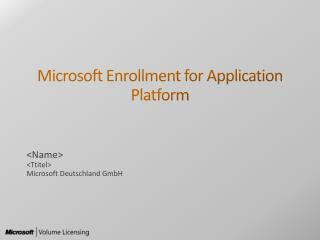 Microsoft Enrollment for Application Platform