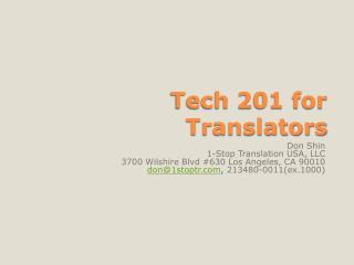 Tech 201 for Translators