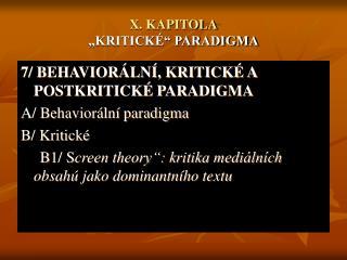 "X. KAPITOLA ""KRITICKÉ"" PARADIGMA"