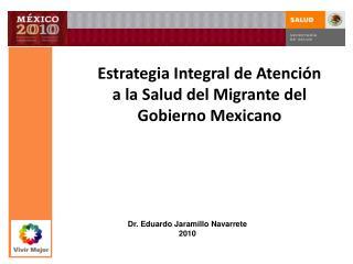 Estrategia Integral de Atención a la Salud del Migrante del Gobierno Mexicano