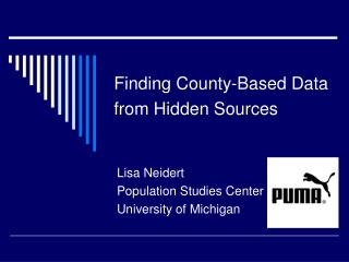 Finding County-Based Data from Hidden Sources