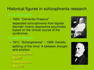 Historical figures in schizophrenia research