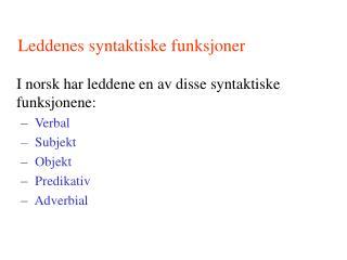 Leddenes syntaktiske funksjoner
