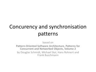Concurency and synchronisation patterns