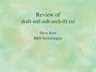Review of  draft-ietf-sidr-arch-01.txt