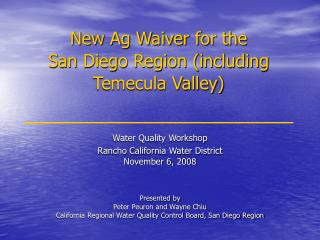 New Ag Waiver for the  San Diego Region including Temecula Valley