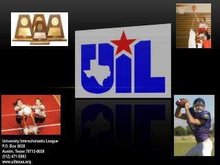 University Interscholastic League P.O. Box 8028 Austin, Texas 78713-8028 (512) 471-5883