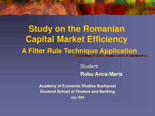 Study on the Romanian Capital Market Efficiency A Filter Rule Technique Application
