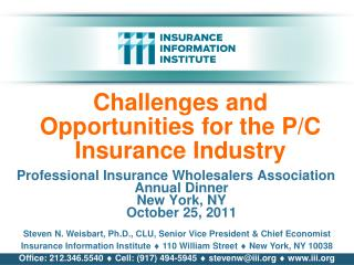 Challenges and Opportunities for the P/C Insurance Industry