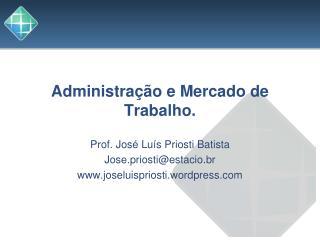 Administração e Mercado de Trabalho.