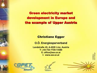 Green electricity market  development in Europe and  the example of Upper Austria
