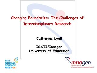 Changing Boundaries: The Challenges of Interdisciplinary Research