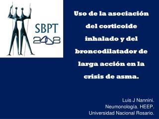 Luis J Nannini. Neumonología. HEEP. Universidad Nacional Rosario.