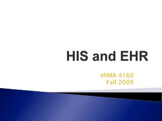 HIS and EHR