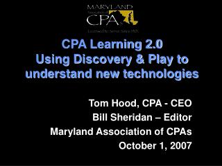 CPA Learning 2.0 Using Discovery & Play to understand new technologies