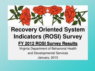 Recovery Oriented System Indicators (ROSI) Survey
