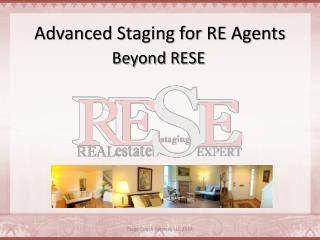 Advanced Staging for RE Agents