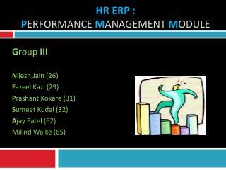 HR ERP :  P erformance  M anagement  M ODULE