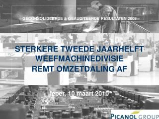 PICANOL GROUP Ieper, 7 januari 2010
