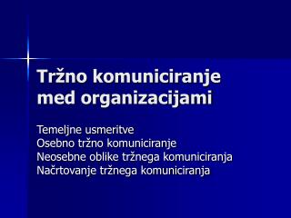 Tržno komuniciranje med organizacijami