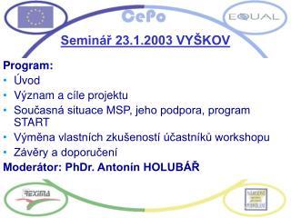 Seminář 23.1.2003 VYŠKOV